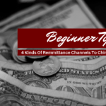 4 Kinds Of Remittance Channels To Chinese Manufacturers