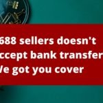 1688 seller won't accept bank transfer. How to get an invoice when using Alipay?