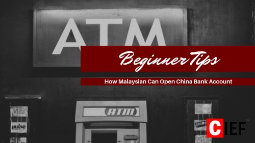 Beginner Tips - How To Open China's Bank Account